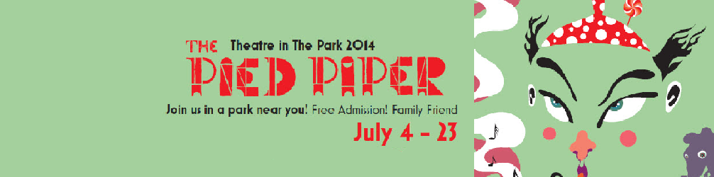 Theatre in the Park – July 4 to 23 (Fairhaven July 21st – Monday)